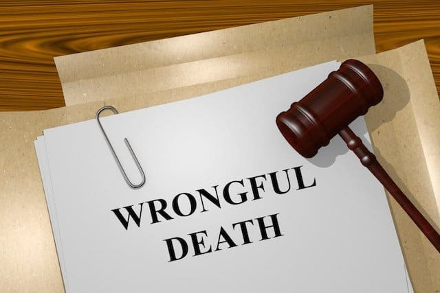WHAT YOU NEED TO KNOW ABOUT WRONGFUL DEATH LAWSUITS